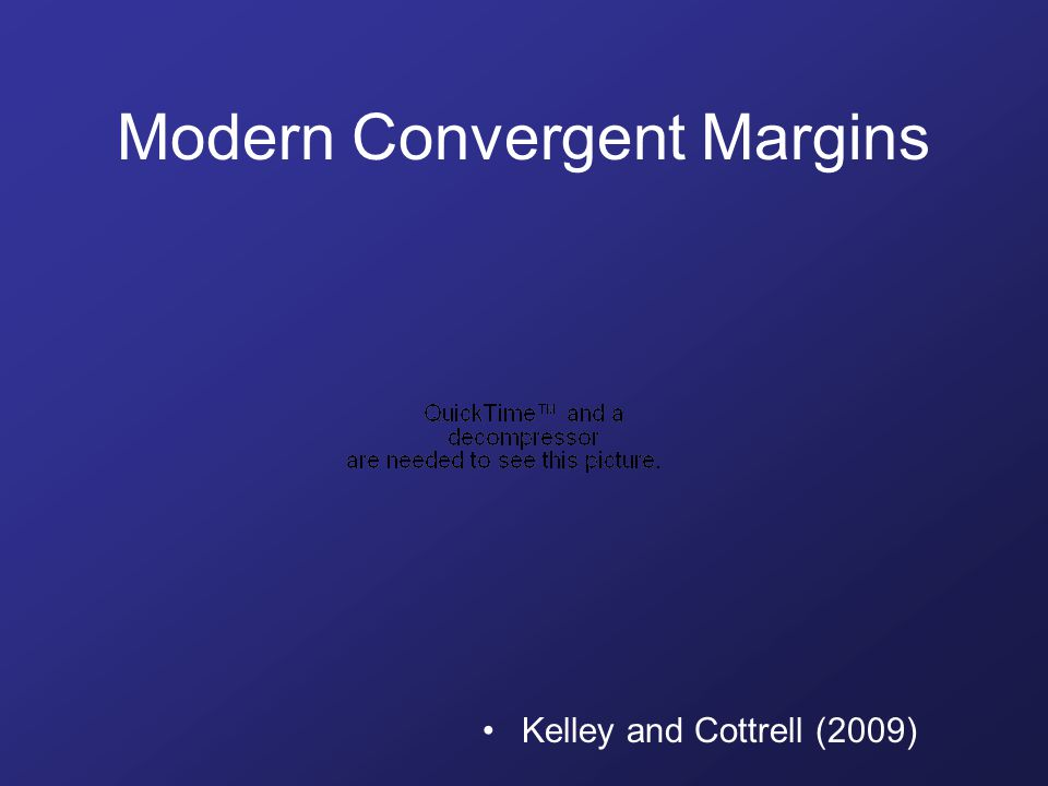 Modern Convergent Margins Kelley and Cottrell (2009)