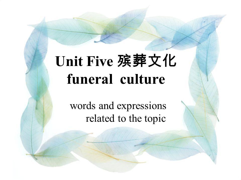 葬 礼葬 礼 funeral; burial service A funeral is a ceremony marking a person s death.