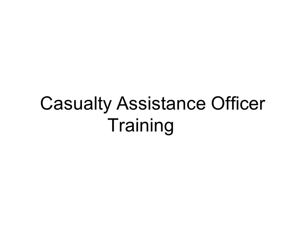 Casualty Assistance Officer Training