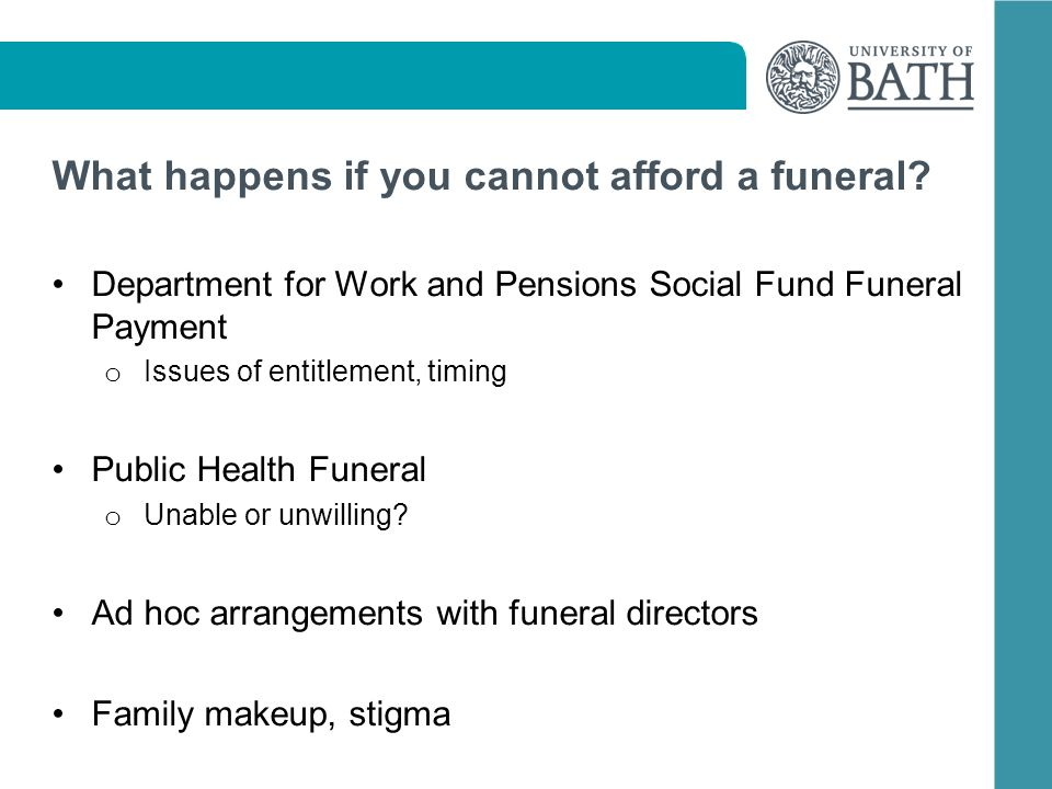 What happens if you cannot afford a funeral.