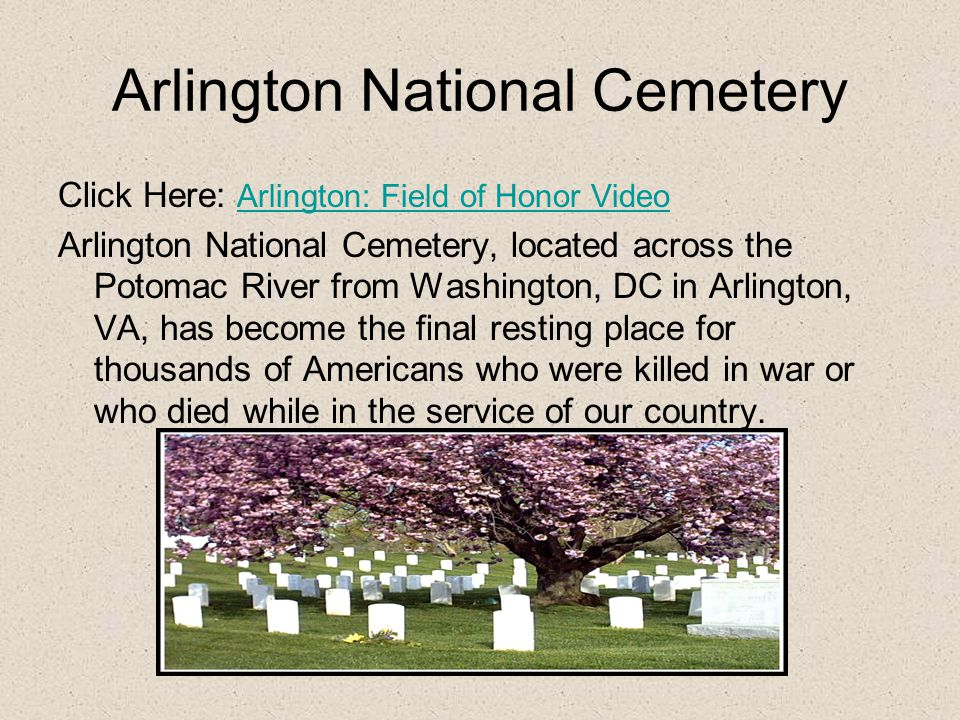 Arlington National Cemetery List four of the famous individuals (other than the Kennedy's) who are buried at Arlington.