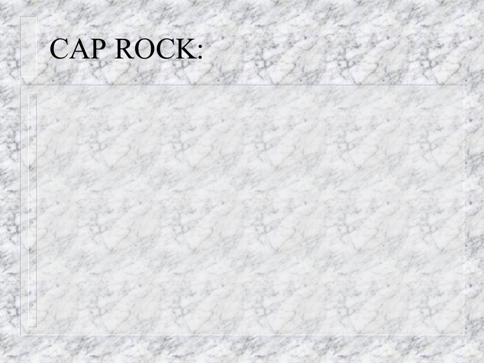 CAP ROCK: