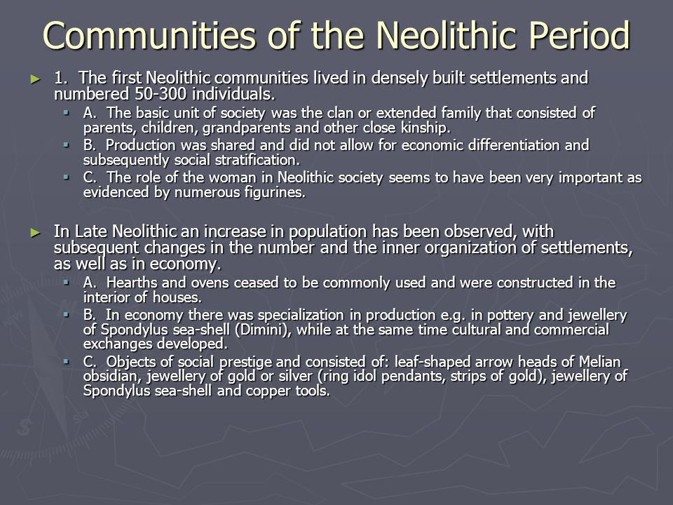 Communities of the Neolithic Period ► 1.
