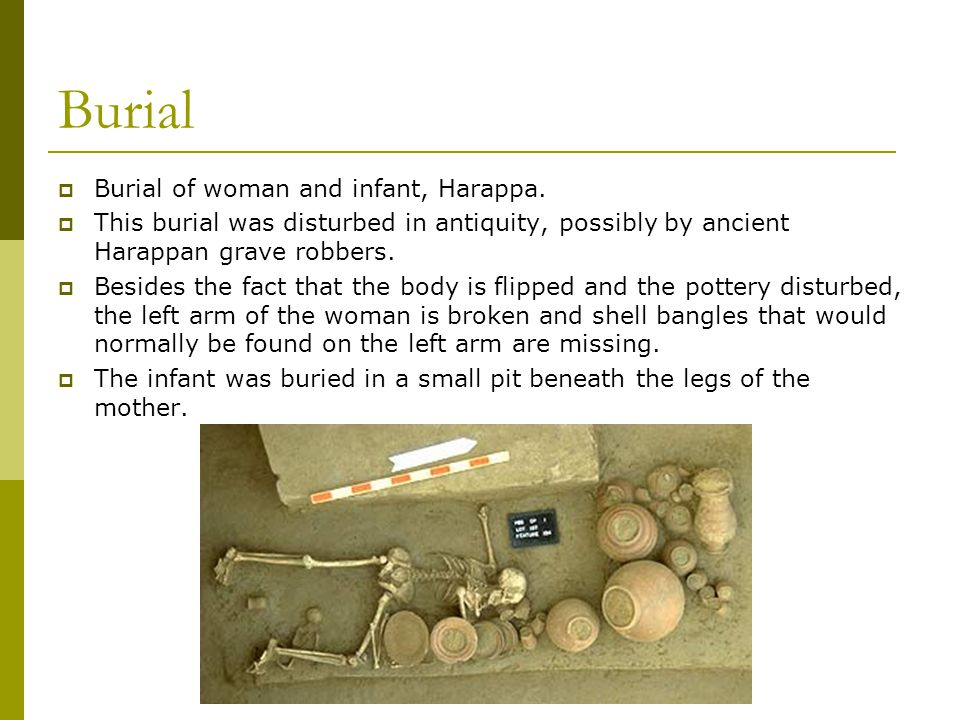 Burial  Burial of woman and infant, Harappa.