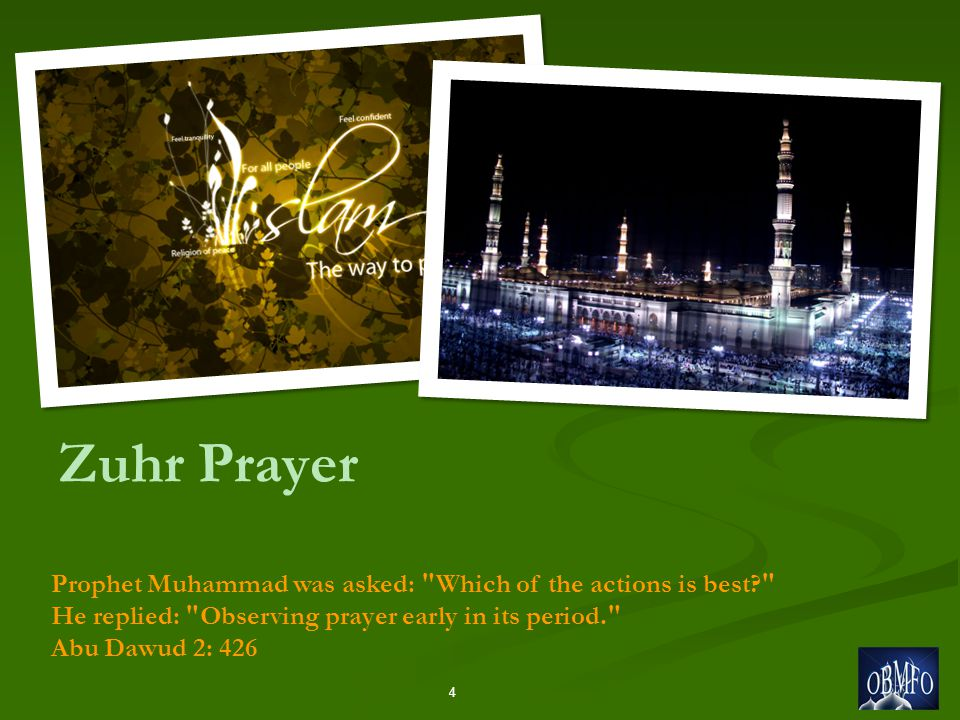 Zuhr Prayer 4 Prophet Muhammad was asked: