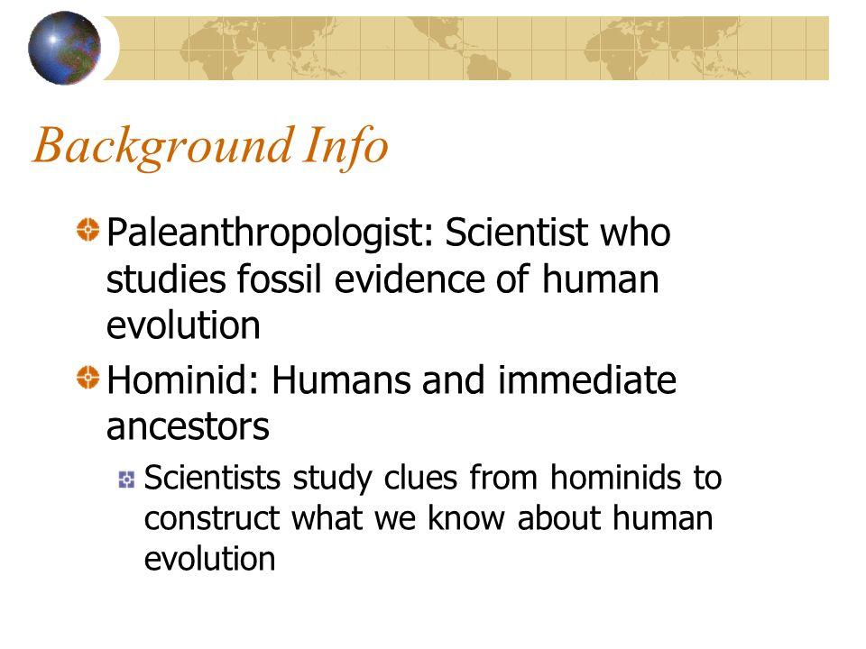 Early Primates Prosimians (65mya) Monkeys (35mya) Apes (23mya) Hominids (5mya)