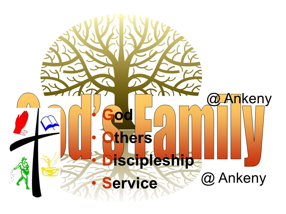 @ Ankeny God Others Discipleship Service @ Ankeny