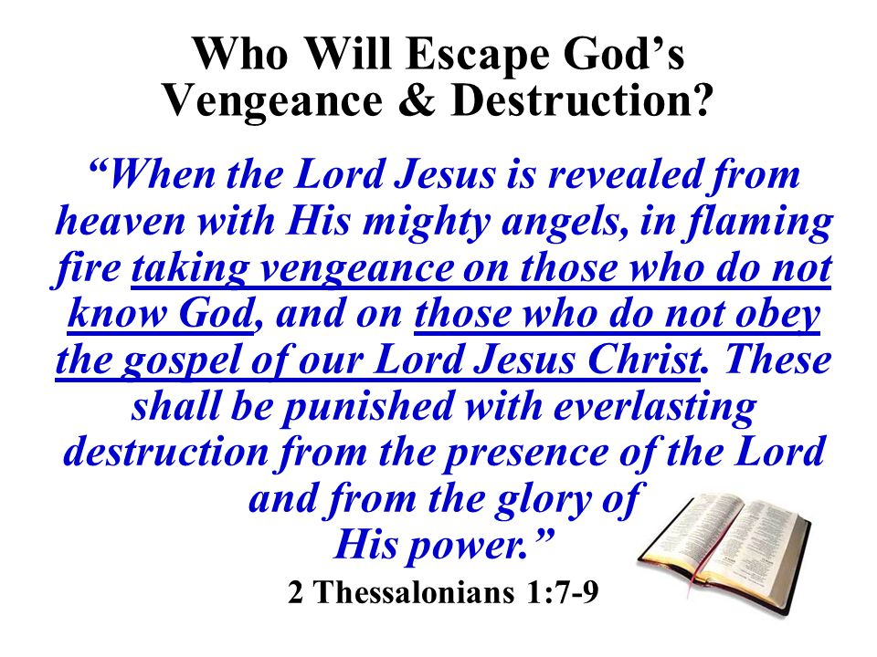 Who Will Escape God's Vengeance & Destruction.