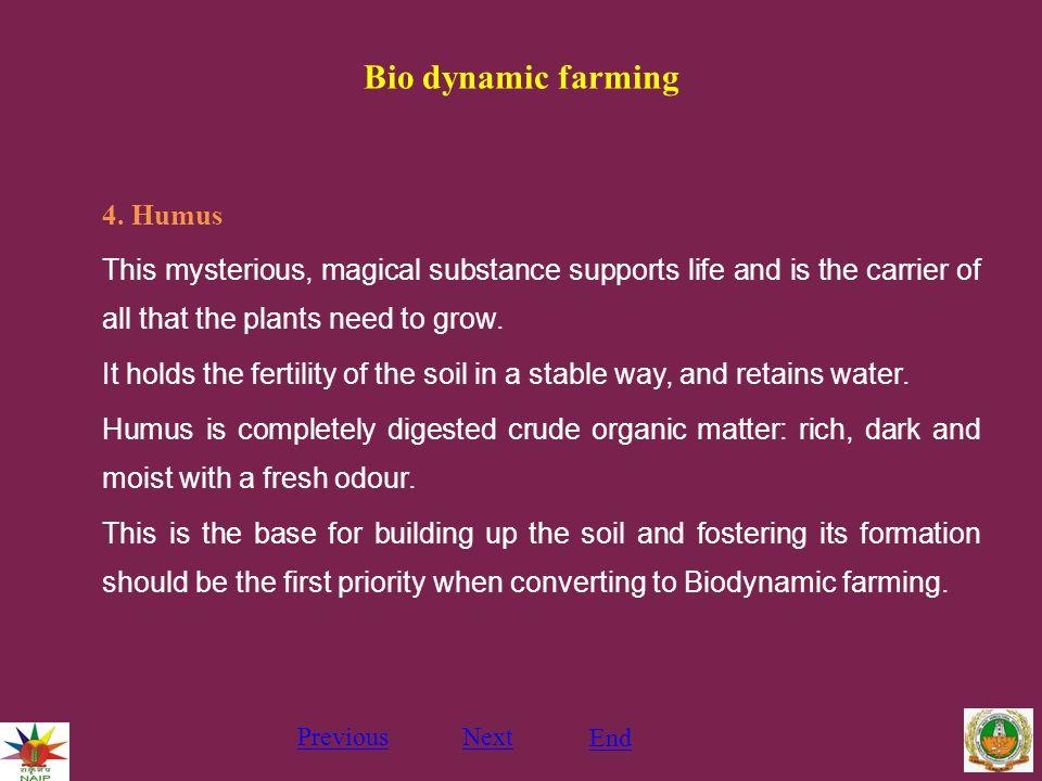 Bio dynamic farming 4.