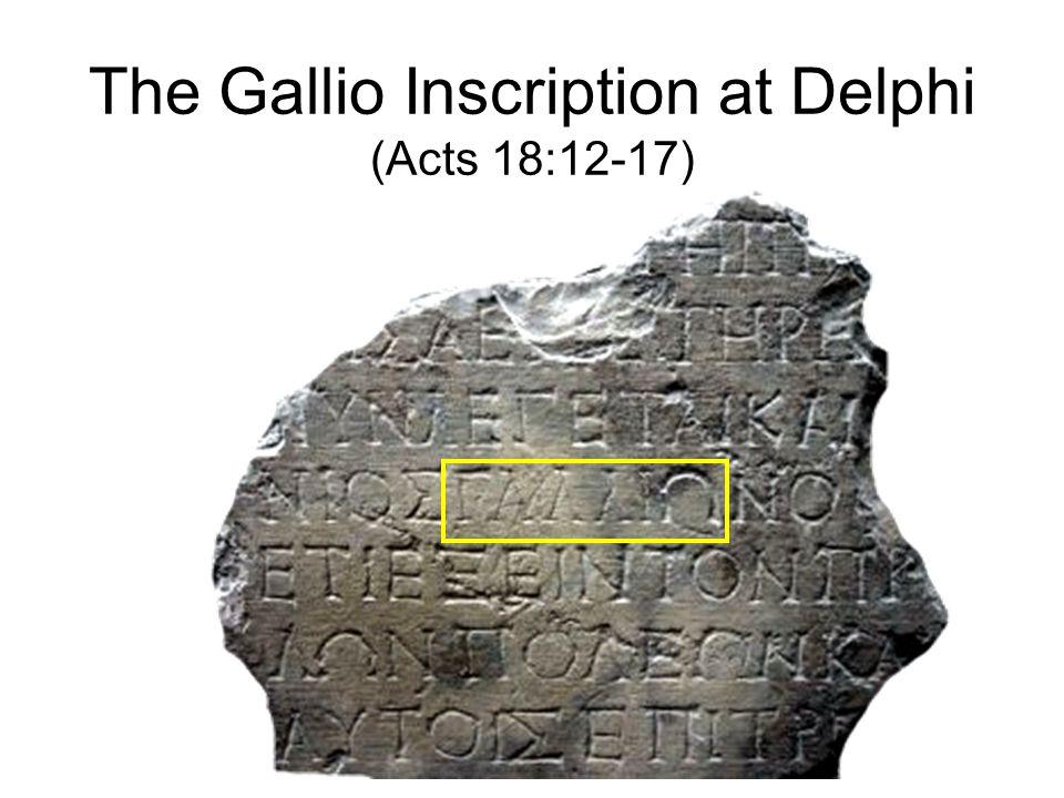 The Gallio Inscription at Delphi (Acts 18:12-17)