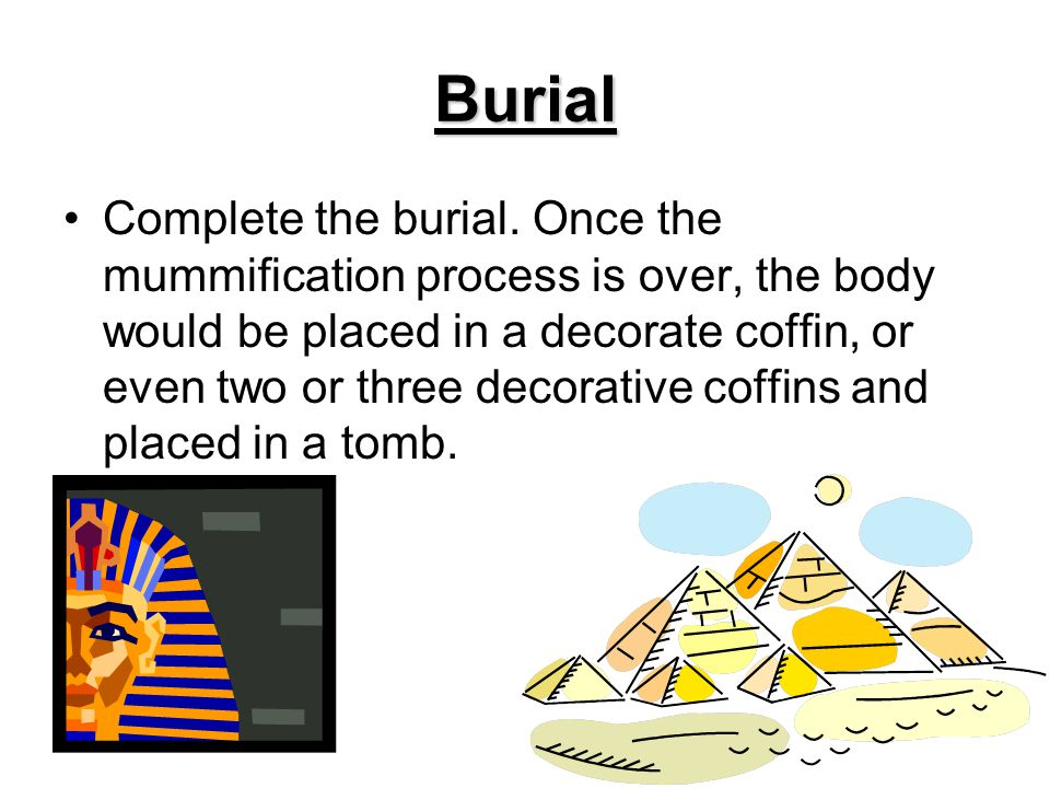 Burial Complete the burial.