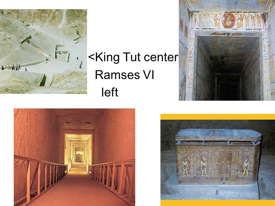 <King Tut center Ramses VI left