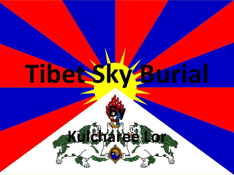 Tibet Basic Info Size 1.2m sq km The highest region on earth ( roof of the world) Ruled by China Population 2.84 million Buddhism and Animism Dalai Lama Picture from www.triphimalaya.com