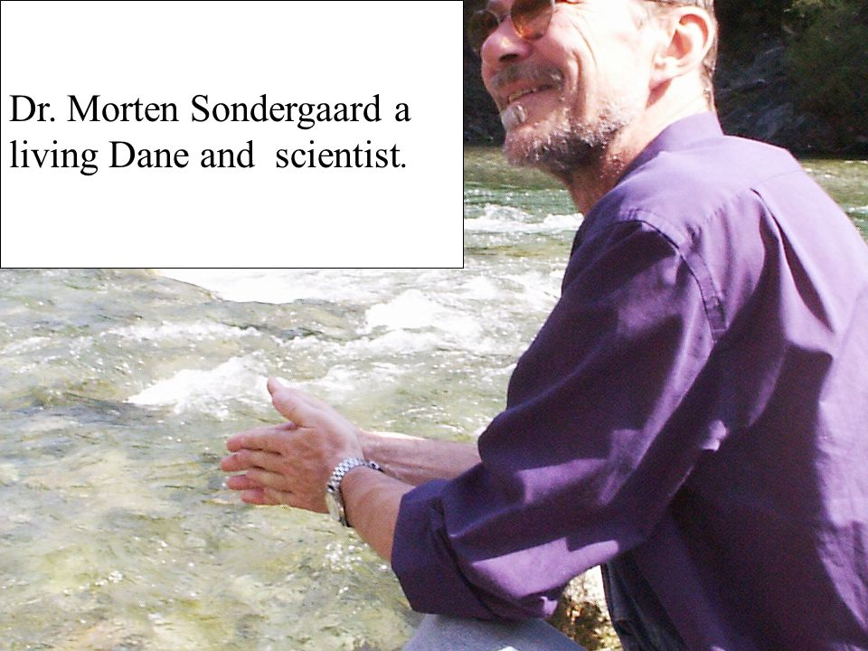 Dr. Morten Sondergaard a living Dane and scientist.