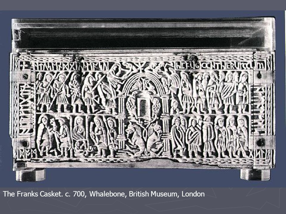 The Franks Casket. c. 700, Whalebone, British Museum, London