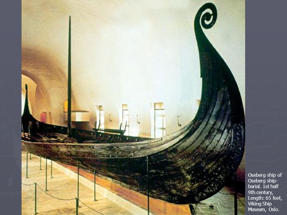 Oseberg ship of Oseberg ship- burial.