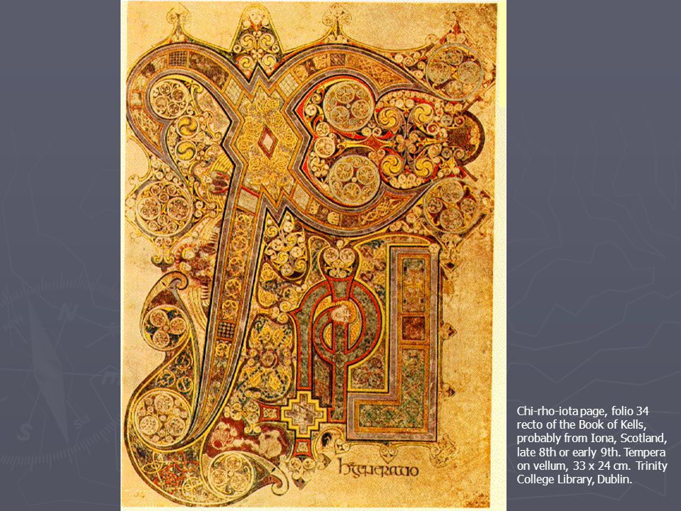 Chi-rho-iota page, folio 34 recto of the Book of Kells, probably from Iona, Scotland, late 8th or early 9th.