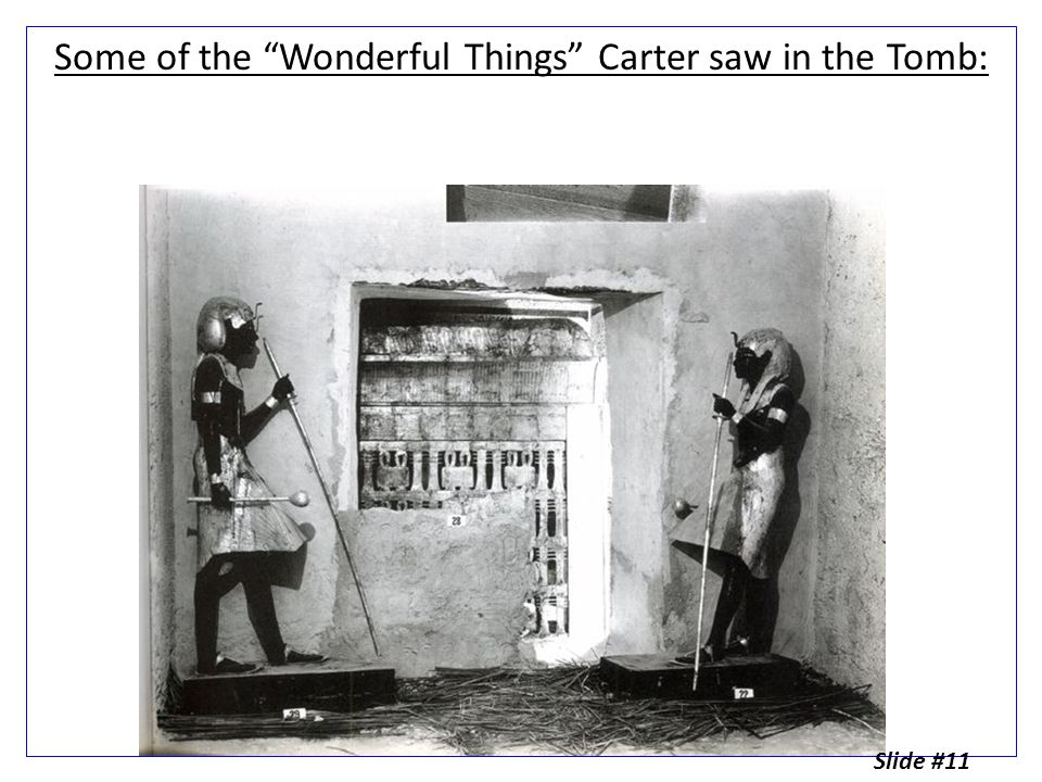 Some of the Wonderful Things Carter saw in the Tomb: Slide #11