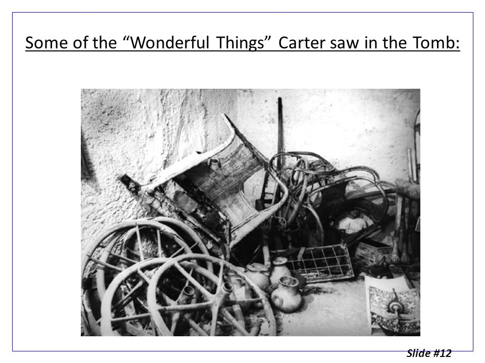 Some of the Wonderful Things Carter saw in the Tomb: Slide #12
