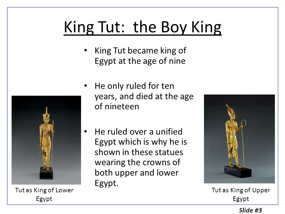 King Tut was originally named Tutankhaten because his father, Akhenaten's, religious devotion to Aten, the spirit of the sun god.