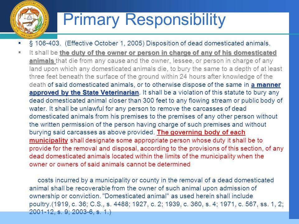 Company LOGO Primary Responsibility  § 106 ‑ 403.