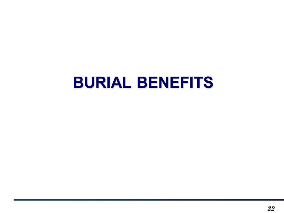 2222 BURIAL BENEFITS