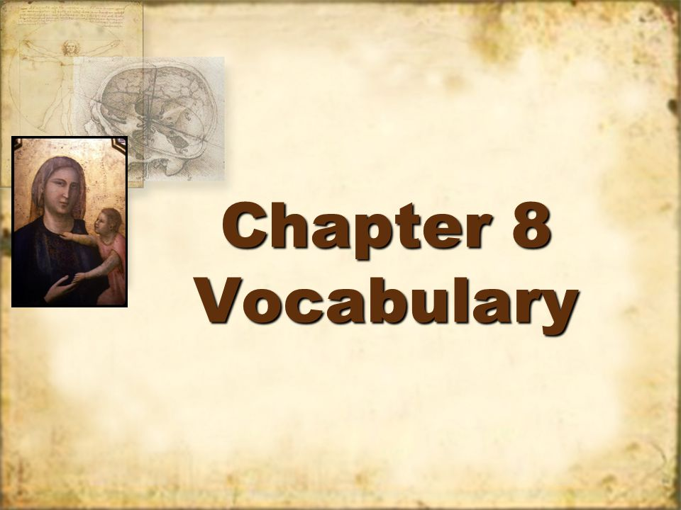 Chapter 8 Vocabulary