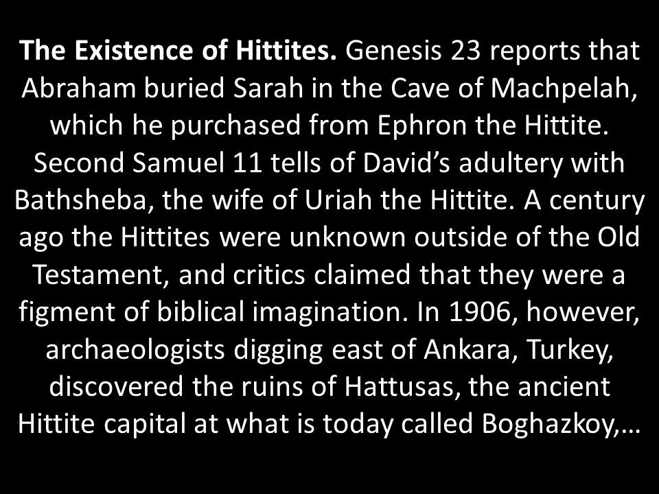 The Existence of Hittites.