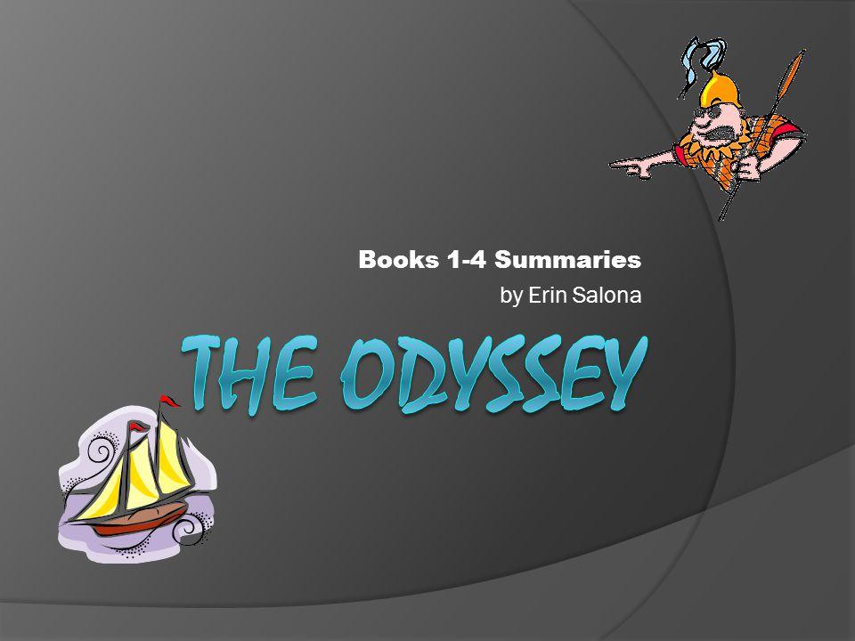 Books 1-4 Summaries by Erin Salona