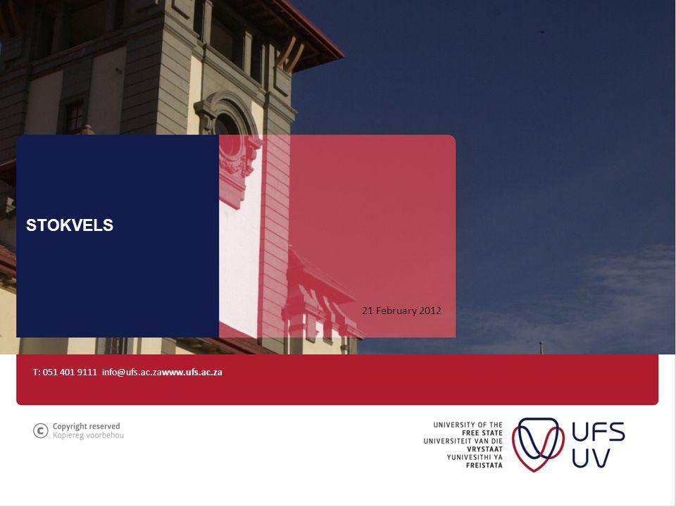 T: 051 401 9111 info@ufs.ac.zawww.ufs.ac.za STOKVELS 21 February 2012