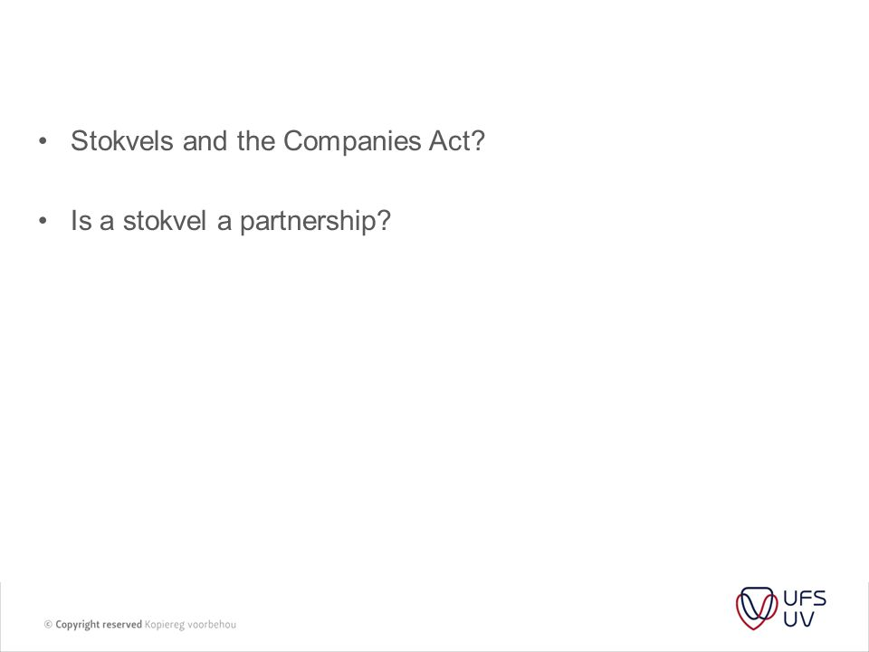 Stokvels and the Companies Act? Is a stokvel a partnership?