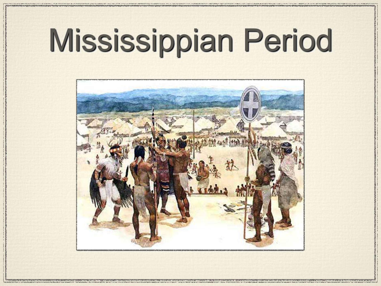 Mississippian Period