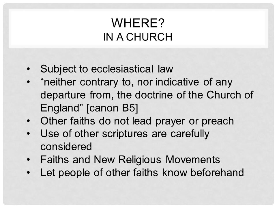 "WHERE? IN A CHURCH Subject to ecclesiastical law ""neither contrary to, nor indicative of any departure from, the doctrine of the Church of England"" [c"