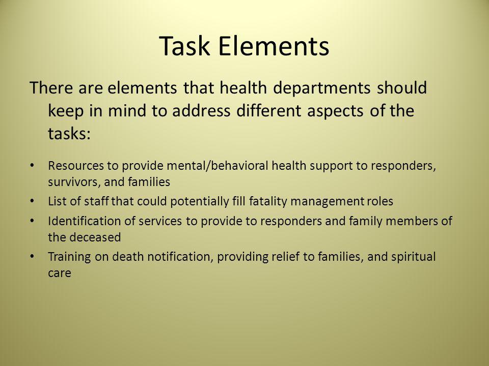 Function 4: Participate in survivor mental/behavioral health services Tasks: How can health departments assist survivors in getting mental/behavioral