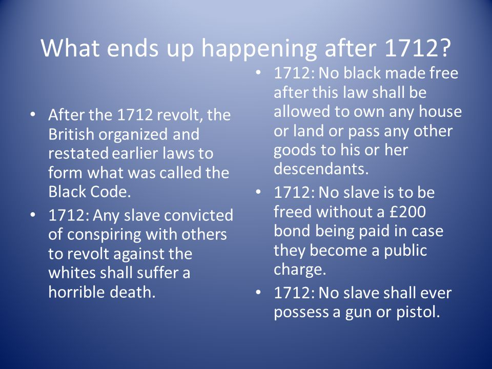 1702: No more than three slaves can meet together at any time or place.