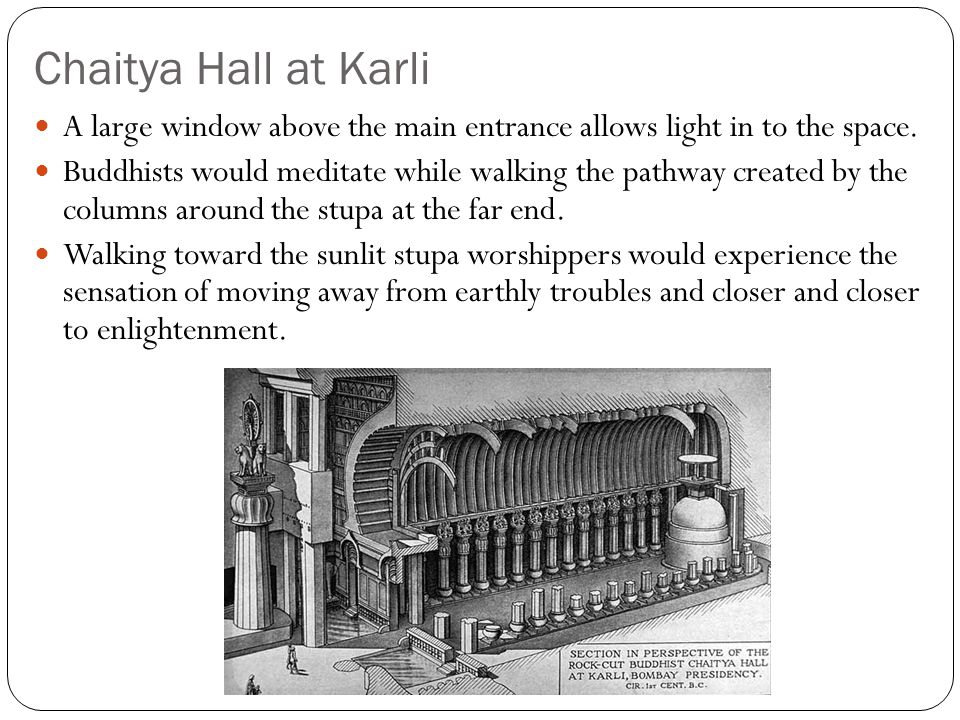 Chaitya Hall at Karli A large window above the main entrance allows light in to the space.