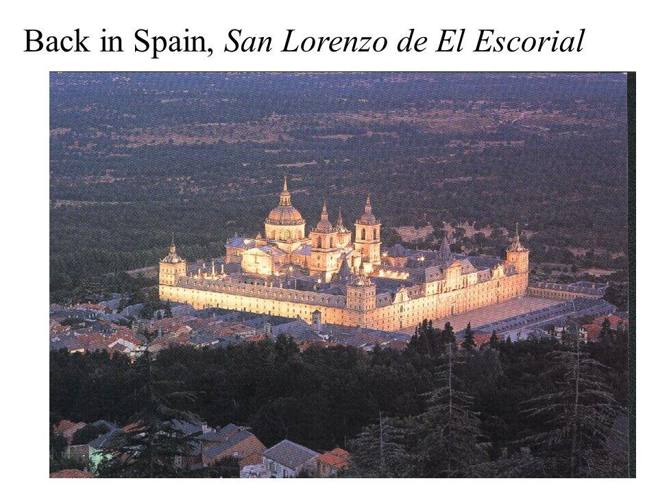 Back in Spain, San Lorenzo de El Escorial
