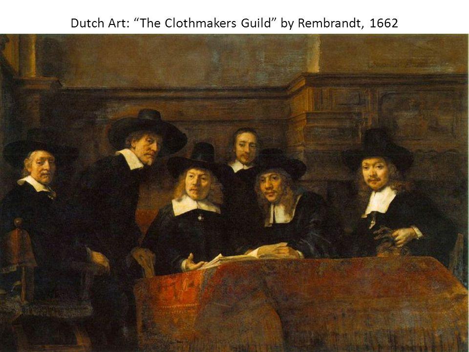 "Dutch Art: ""The Clothmakers Guild"" by Rembrandt, 1662"