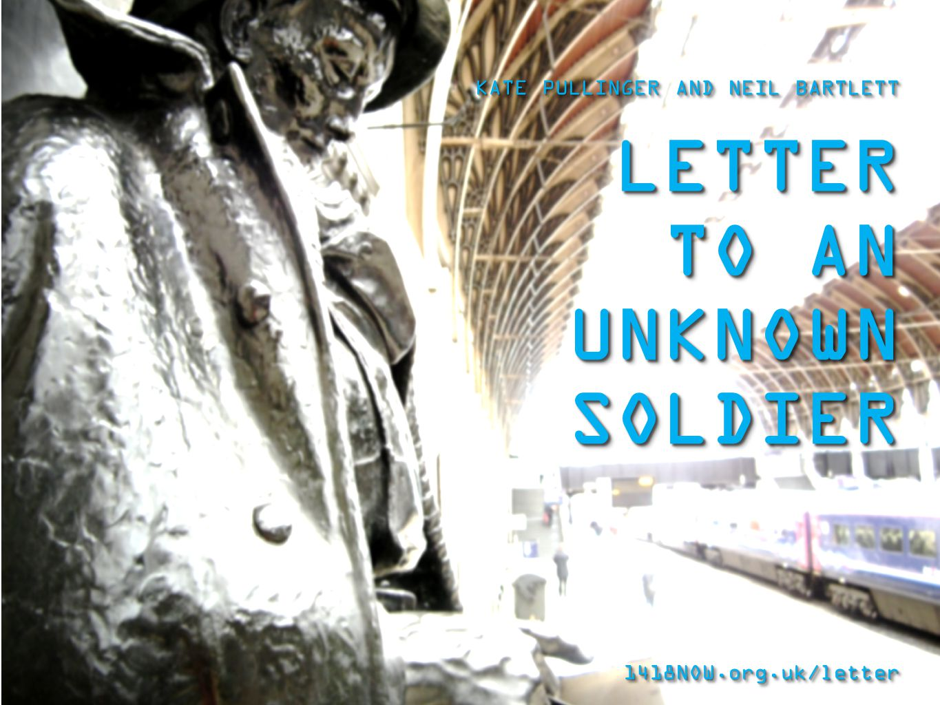 * Writing your letter LETTER TO AN UNKNOWN SOLDIER is a project which invites you to help create a new kind of war memorial, one made only of words.
