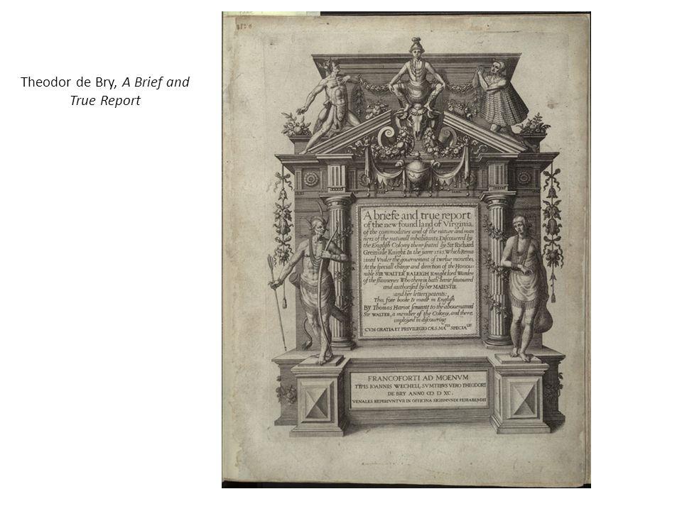 Theodor de Bry, A Brief and True Report