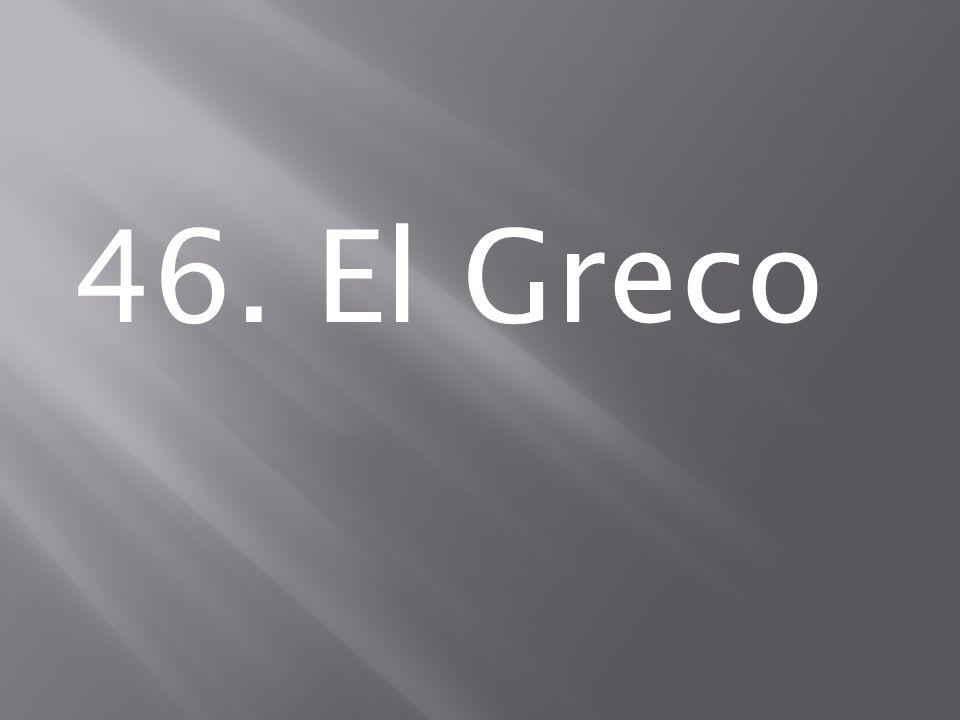 46. El Greco