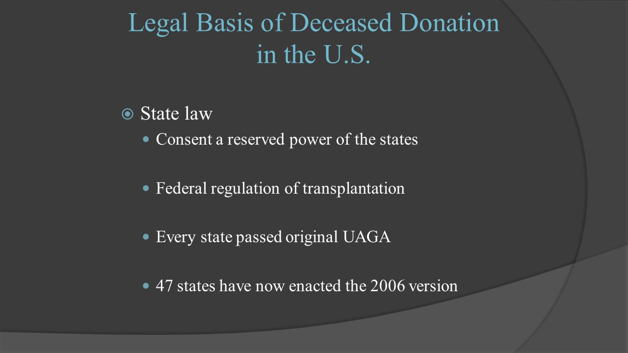 Legal Basis of Deceased Donation in the U.S.