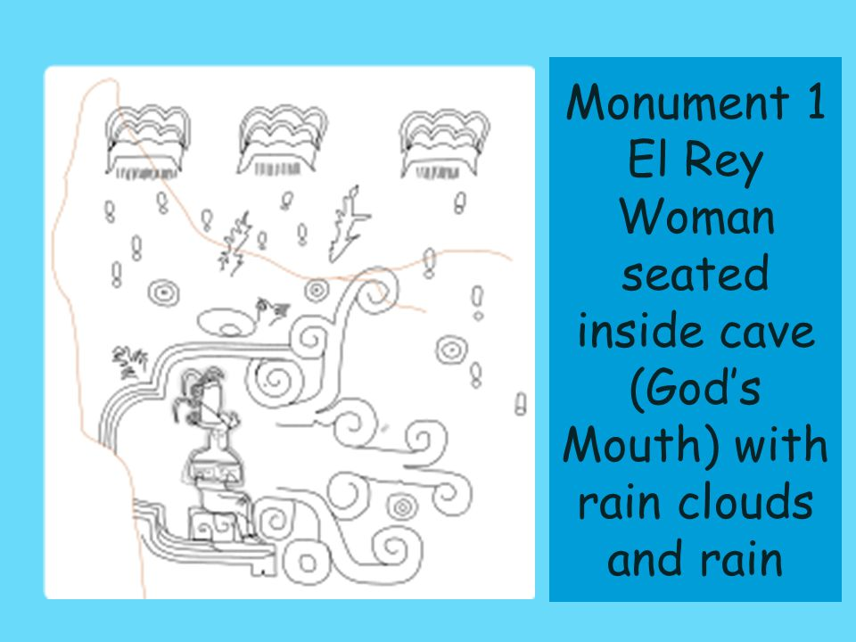 Monument 1 El Rey Woman seated inside cave (God's Mouth) with rain clouds and rain