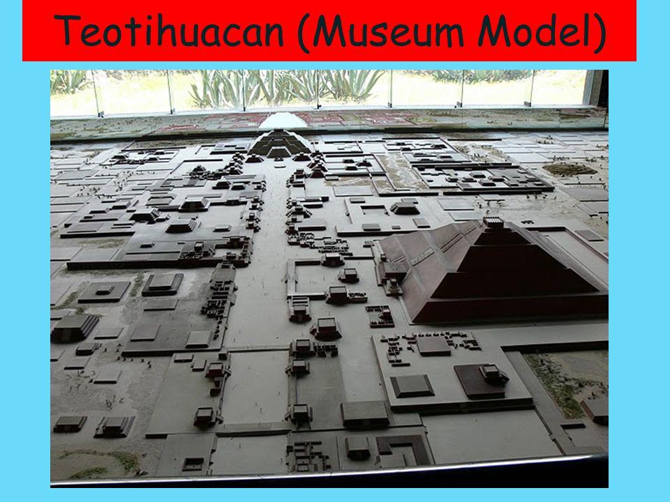 Teotihuacan (Museum Model)
