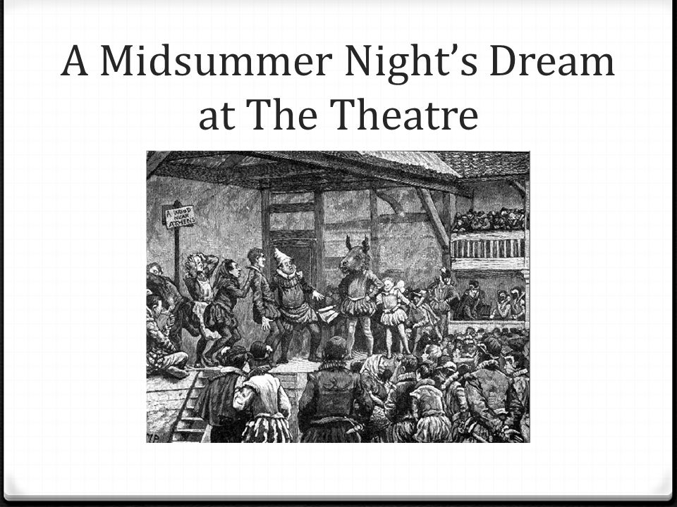 A Midsummer Night's Dream at The Theatre