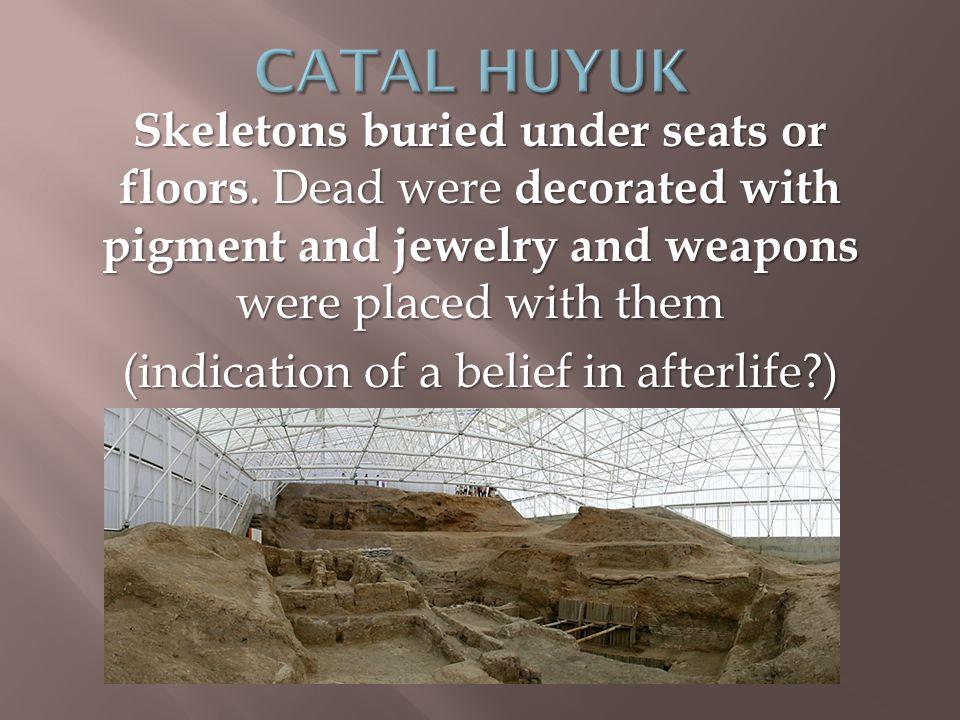 Skeletons buried under seats or floors.