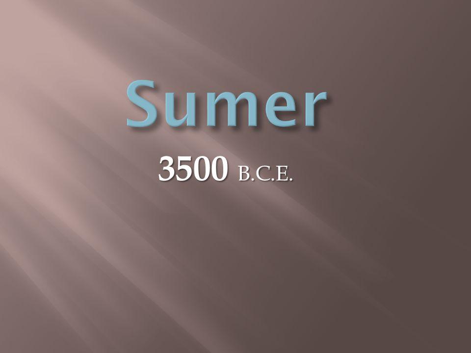 3500 B.C.E.