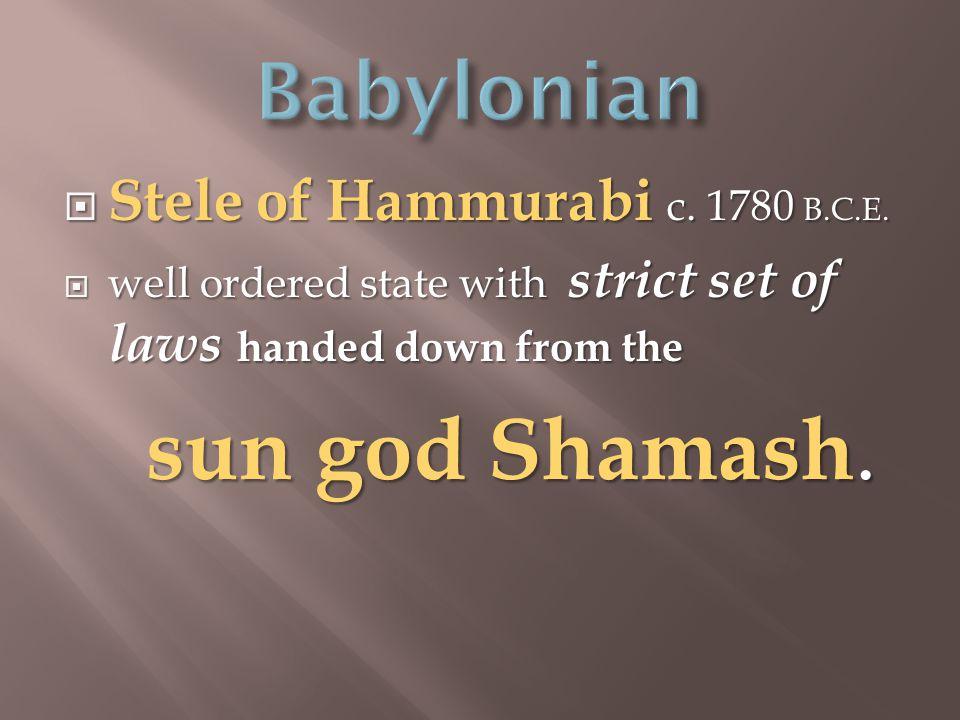  Stele of Hammurabi c. 1780 B.C.E.