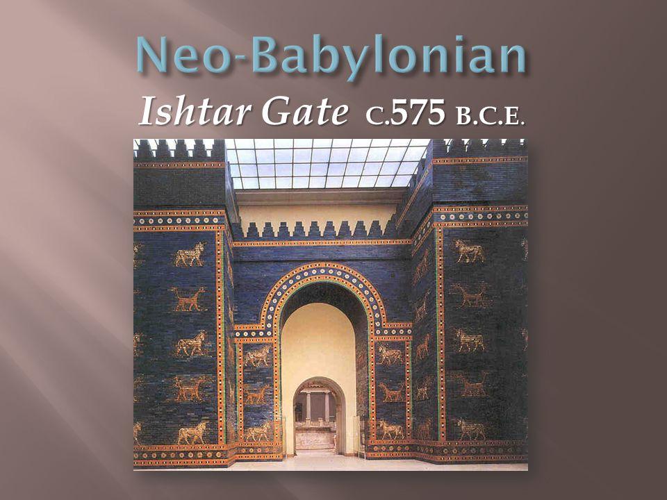 Ishtar Gate C. 575 B.C.E.