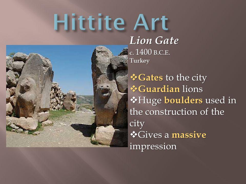 Lion Gate c. 1400 B.C.E.